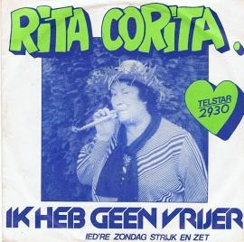 RITA CORITA - IK HEB GEEN VRIJER