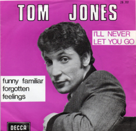 TOM JONES - I'LL NEVER LET YOU GO