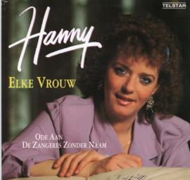 HANNY - ELKE VROUW
