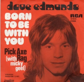 DAVE EDMUNDS - BORN TO BE WITH YOU