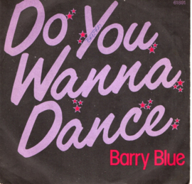 BARRY BLUE - DO YOU WANNA DANCE