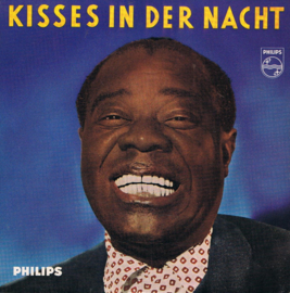 LOUIS ARMSTRONG - KISSES IN DER NACHT