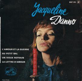 JACQUELINE DANNO - LÁMOUR ET LA GUERRE + 3 (ep)