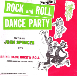 JOHN SPENCER - ROCK AND ROLL DANCE PARTY