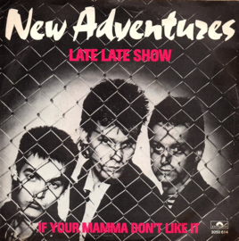 NEW ADVENTURES - LATE LATE SHOW
