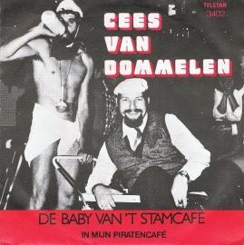 CEES VAN DOMMELEN - DE BABY VAN 'T STAMCAFE