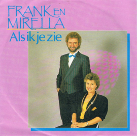 FRANK & MIRELLA - ALS IK JE ZIE