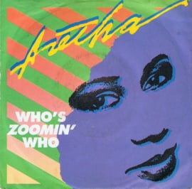 ARETHA FRANKLIN - WHO'S ZOOMIN WHO