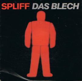 SPLIFF - DAS BLECH