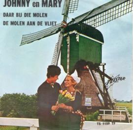 JOHNNY EN MARY - DAAR BIJ DIE MOLEN