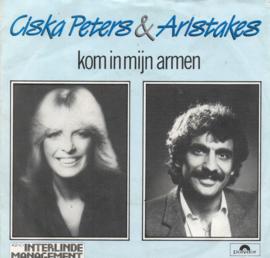 CISKA PETERS & ARISTAKES - KOM IN MIJN ARMEN