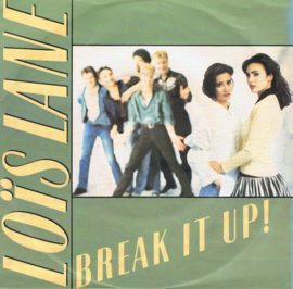 LOIS LANE - BREAK IT UP