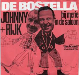 JOHNNY EN RIJK - DE BOSTELLA