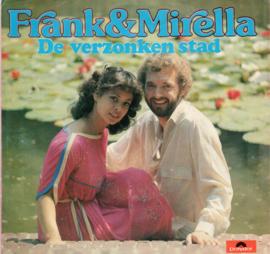 FRANK & MIRELLA - DE VERZONKEN STAD