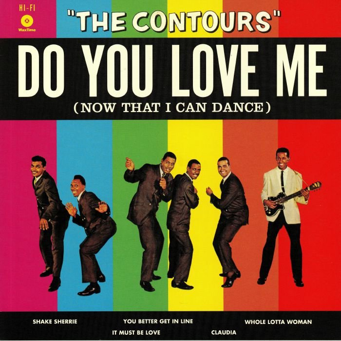 CONTOURS THE - DO YOU LOVE ME