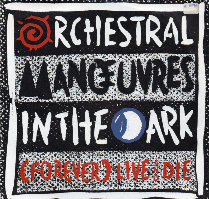 ORCHESTRAL MANOEUVRES IN THE DARK - FOREVER LIVE AND DIE