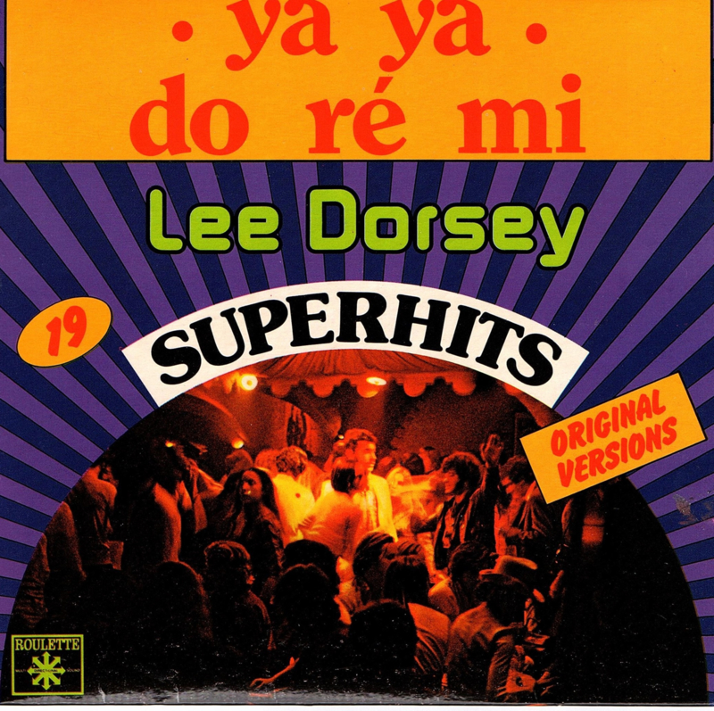 LEE DORSEY - YA YA