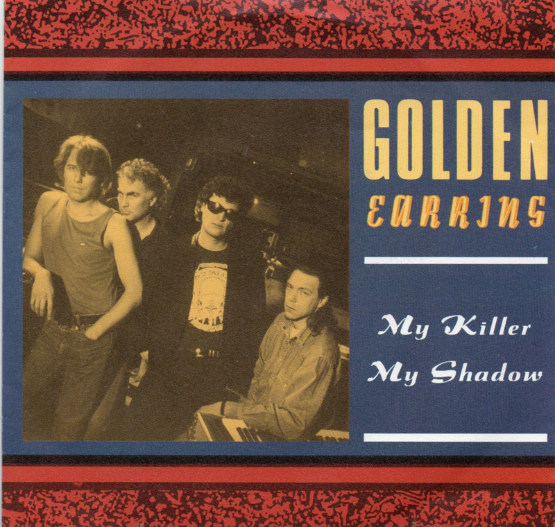 GOLDEN EARRING - MY KILLER MY SHADOW