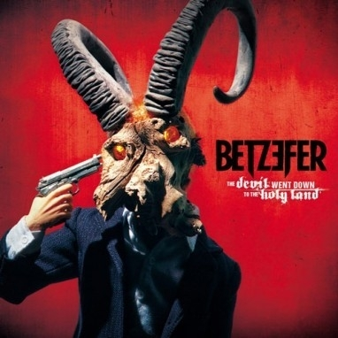 Betzefer-Devil Went Down To The Holy Land