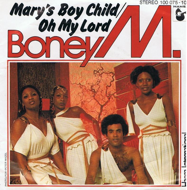 BONEY M - MARY'S BOY CHILD/OH MY LORD