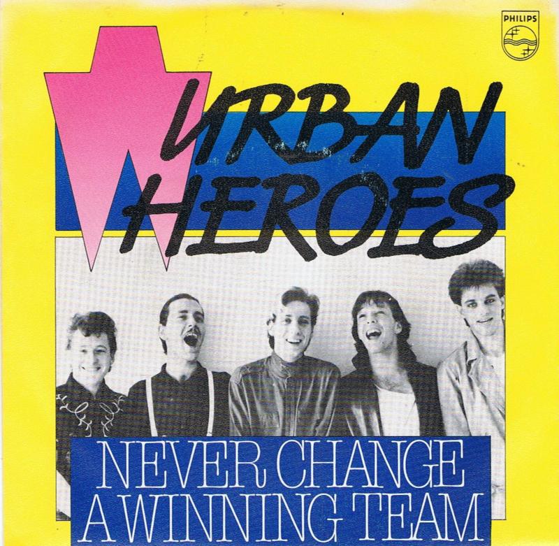 URBAN HEROES - NEVER CHANGE A WINNING TEAM