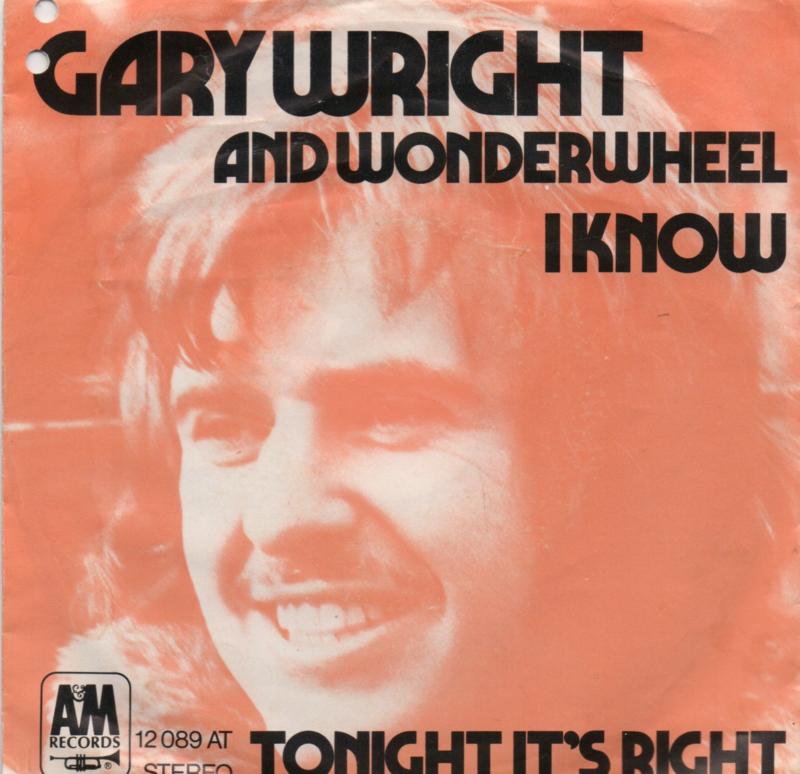 GARY WRIGHT AND WONDERWHEEL - I KNOW