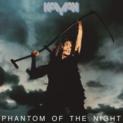 KAYAK - PHANTOM OF THE NIGHT