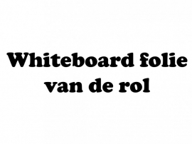 Whiteboard folie van de rol (61cm breed)