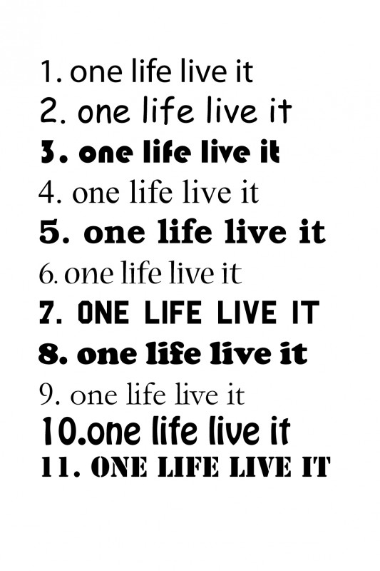 wandtekst - one life live it