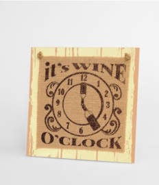 Wooden sign - Wine o'clock |