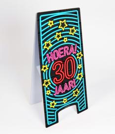 Waarschuwings bord Neon 30 jaar