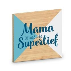 Onderzetter - Mama Superlief