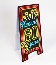 Waarschuwings bord Neon 60 jaar