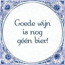 """Delftsblauw tegeltje """"goede wijn"""""""