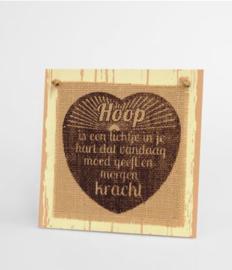 Wooden sign - Hoop is een lichtje |