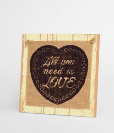 Wooden sign - All you need is love |