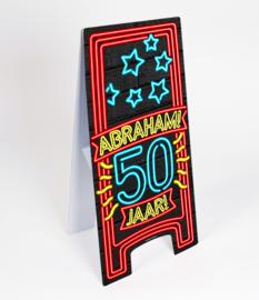 Waarschuwings bord Neon 50 jaar Abraham