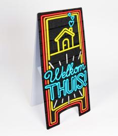Waarschuwings bord Neon Welkom Thuis