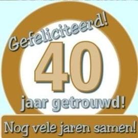 Huldebord / deurbord - 40 jaar getrouwd