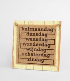 Wooden sign - Kalmaandag |