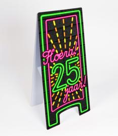 Waarschuwings bord Neon 25 jaar