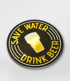 Glossy onderzetters save water drink beer