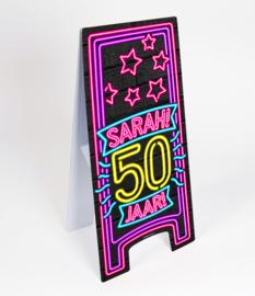 Waarschuwings bord Neon 50 jaar Sarah