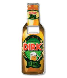 Bieropener Dirk