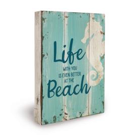 Houten beach bord life