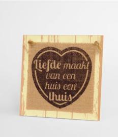 Wooden sign - Liefde maakt |