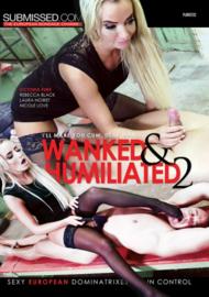 Wanked & Humiliated 02