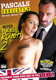 Never Fucked Rough 02