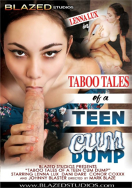 Taboo Tales of a Teen Cum Dump