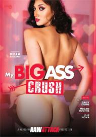 My Big Ass Crush